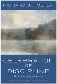 CELEBRATION OF DISCIPLINE (REV)