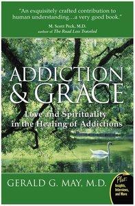 ADDICTION & GRACE (P)