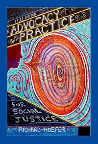 ADVOCACY PRACTICE FOR SOCIAL JUSTICE (P)