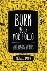 BURN YOUR PORTFOLIO (P)