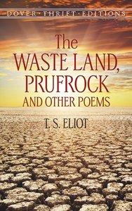WASTE LAND, PRUFROCK & OTHER POEMS