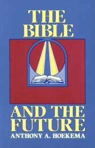 BIBLE & THE FUTURE (P)